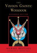 The Voudon Gnostic Workbook