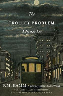 The Trolley Problem Mysteries : it kills someone else instead?...