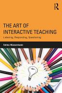 The Art of Interactive Teaching