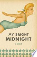 My Bright Midnight