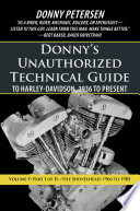 Donny s Unauthorized Technical Guide to Harley Davidson