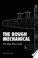 The Rough Mechanical
