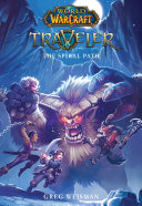 The Traveler: The Spiral Path (World of Warcraft)