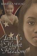 Jessie s Flight to Freedom