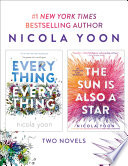 Nicola Yoon 2-Book Bundle: Everything, Everything and The Sun Is Also a Star