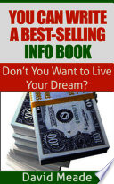 You Can Write a Best Selling Info Book