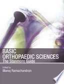 Basic Orthopaedic Sciences : in orthopaedic surgery covering all...