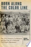 Born Along The Color Line