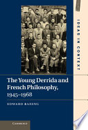 The Young Derrida and French Philosophy  1945   1968