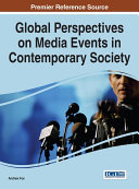 Global Perspectives on Media Events in Contemporary Society