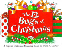 The 12 Bugs of Christmas Twelve Of Them Bug Fans Of