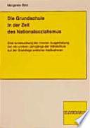 Die Grundschule in der Zeit des Nationalsozialismus