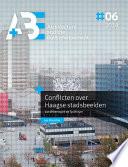 Conflicten over Haagse stadsbeelden