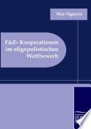 F and E-Kooperationen Im Oligopolistischen Wettbewerb