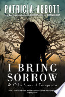 I Bring Sorrow