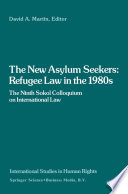 The New Asylum Seekers  Refugee Law in the 1980s