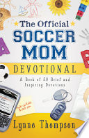 The Official Soccer Mom Devotional