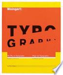 Typography /[Wolfgang Weingart].
