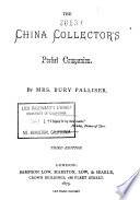 The China Collector S Pocket Companion By Mrs Bury Palliser