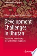 Development Challenges In Bhutan book