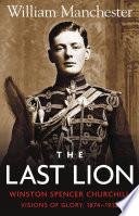 The Last Lion Volume 1