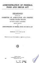 Administration of Federal Food and Drugs Act