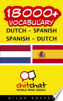 18000+ Dutch - Spanish Spanish - Dutch Vocabulary