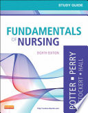 Study Guide For Fundamentals Of Nursing : study tool! corresponding to the chapters in fundamentals...