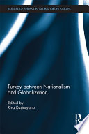 Turkey between Nationalism and Globalization