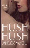 Hush Hush  2