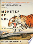 Monster of God  The Man Eating Predator in the Jungles of History and the Mind