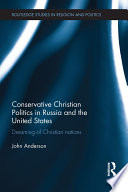 Conservative Christian Politics in Russia and the United States