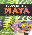 Foods of the Maya