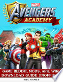 Marvel Avengers Academy Game Reddit  Mods  Apk  Wiki Download Guide Unofficial