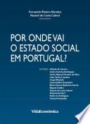 Por onde vai o Estado Social em Portugal?