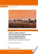 """""""Ab me trobaras Merce"""" - Christentum und Anthropologie in drei mittelalterlichen okzitanischen Romanen"""