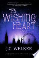 The Wishing Heart by J.C. Welker