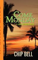 Come Monday