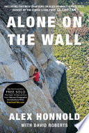 Alone On The Wall (Expanded Edition) : of the iconic 3,000-foot el...