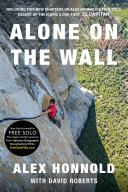 Alone On The Wall (Expanded Edition) : of the iconic 3,000-foot el capitan...