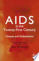 Aids In The Twenty First Century