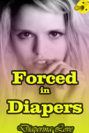 Forced in Diapers     ABDL Erotica