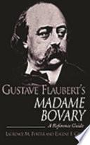 Gustave Flaubert s Madame Bovary