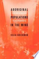 Aboriginal Populations In The Mind