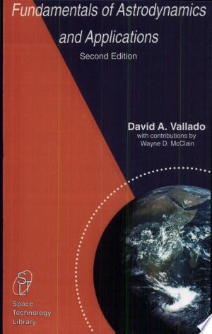 Fundamentals of Astrodynamics and Applications - ISBN:9780792369035