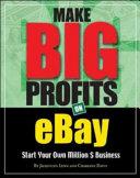 Make Big Profits on Ebay  Start Your Own Million   Business