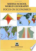 Middle School World Geography: Focus on Economics