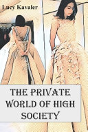 Book The Private World Of High Society