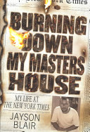 Burning Down My Masters  House