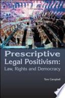 Prescriptive Legal Positivism